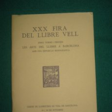 Libros de segunda mano: XXX FIRA DEL LLIBRE VELL. GREMI DE LLIBRETERS DE VELL DE BARCELONA 14-30 SEPTEMBRE DE 1981.. Lote 173906672