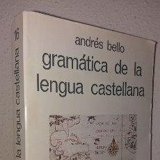 Libros de segunda mano: BELLO, ANDRÉS: GRAMÁTICA DE LA LENGUA CASTELLANA (EDAF) (LB). Lote 174205064
