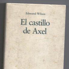 Libros de segunda mano: EDMUND WILSON. EL CASTILLO DE AXEL. DESTINO. ENSAYOS SOBRE LITERATURA.. Lote 174221107