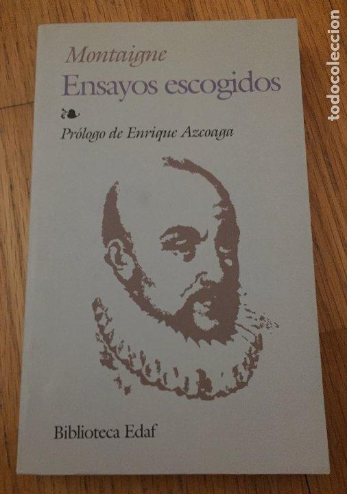 ensayos escogidos, montaigne, edaf - Comprar Libros de Ensayo en  todocoleccion - 174268718