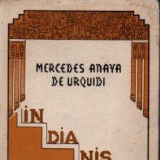 Libros de segunda mano: MERCEDES ANAYA DE URQUIDI : INDIANISMO - BOLIVIA (1947). Lote 174319164