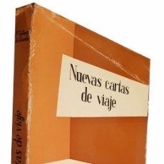 Libros de segunda mano: NUEVAS CARTAS DE VIAJE. TEILHARD DE CHARDIN P.. TAURUS. 1960. Lote 3504805