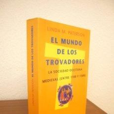 Libros de segunda mano: LINDA M. PATERSON: EL MUNDO DE LOS TROVADORES (PENÍNSULA, 1997) MUY BUEN ESTADO. MUY RARO.. Lote 211410884