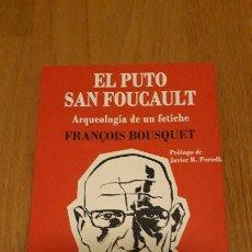 Libros de segunda mano: FOUCAULT: LOS ORIGENES REMOTOS DE LA IDEOLOGÍA DE GÉNERO. FRANCOIS BOUSQUET. Lote 174529922