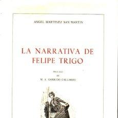 Libros de segunda mano: MARTÍNEZ SAN MARTÍN : LA NARRATIVA DE FELIPE TRIGO (CSIC, 1983). Lote 175322040