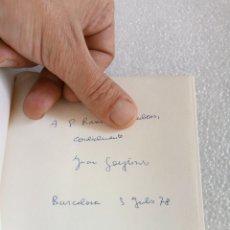 Libros de segunda mano: JUAN GOYTISOLO DISIDENCIAS EDITORIAL SEIX BARRAL 1978 FIRMADO Y DEDICADO POR EL AUTOR. Lote 175396794