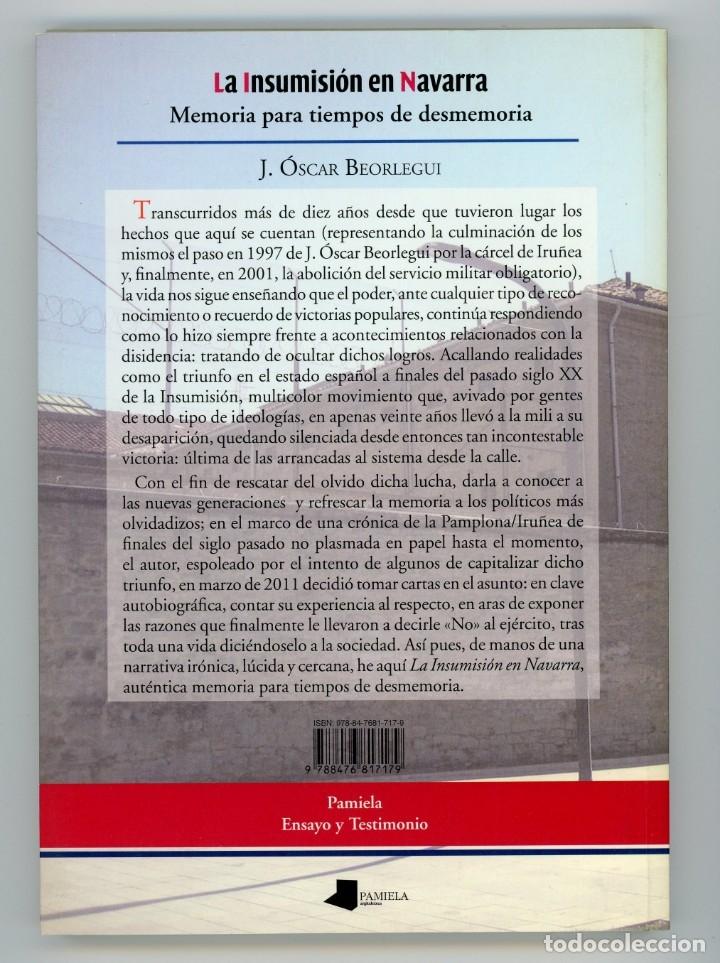 Libros de segunda mano: La insumisión en Navarra. Memoria para tiempos de desmemoria. Óscar Beorlegui. Pamiela 2012 - Foto 2 - 175478185