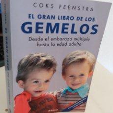 Libros de segunda mano: EL GRAN LIBRO DE LOS GEMELOS. DESDE EL EMBARAZO MÚLTIPLE HASTA LA EDAD ADULTA - FEENSTRA, COKS. Lote 175767608