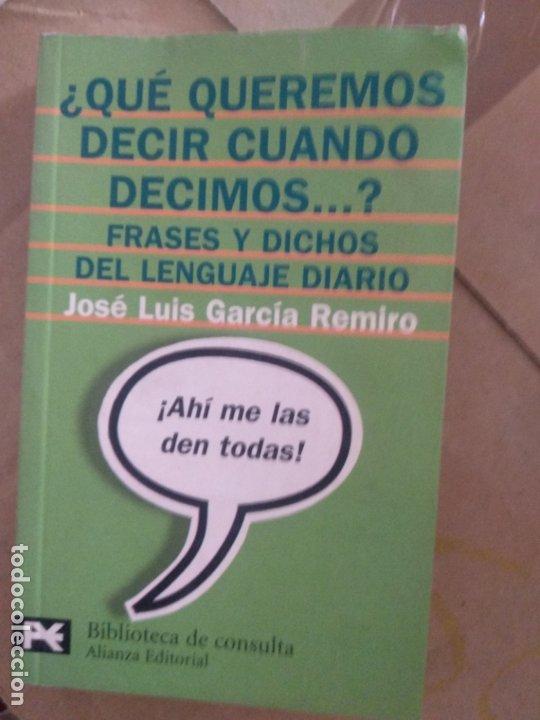 Qué Queremos Decir Cuando Decimos Frases Y Dichos Del Lenguaje Diario