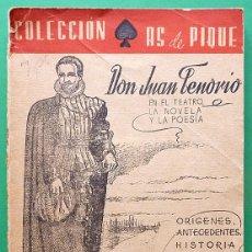 Libros de segunda mano: DON JUAN TENORIO EN EL TEATRO, LA NOVELA Y LA POESÍA - JUAN LÓPEZ NÚÑEZ - PRENSA CASTELLANA - 1946. Lote 176441699
