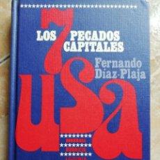 Libros de segunda mano: LOS 7 PECADOS CAPITALES, USA. FERNANDO DÍAZ PLAJA. 1968.. Lote 176977688