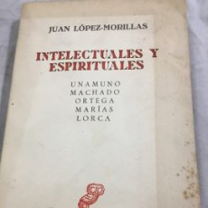 Libros de segunda mano: INTELECTUALES Y ESPIRITUALES.UNAMUNO,MACHADO,ORTEGA,MARIAS,LORCA.REVISTA DE OCCIDENTE 1961. Lote 177203702