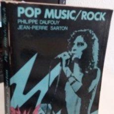 Libros de segunda mano: POP MUSIC/ROCK - DAUFOUY/SARTON. Lote 177388512