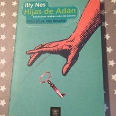 Libros de segunda mano: HIJAS DE ADAN, LAS MUJERES TAMBIEN SALEN DEL ARMARIO, ILLY NES. Lote 177622533
