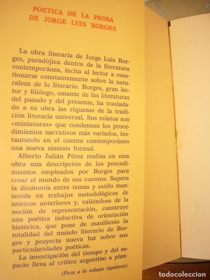 Libros de segunda mano: ALBERTO JULIÁN PÉREZ: POÉTICA DE LA PROSA DE JORGE LUIS BORGES (GREDOS, 1986) - Foto 3 - 177670357