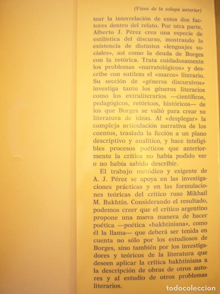 Libros de segunda mano: ALBERTO JULIÁN PÉREZ: POÉTICA DE LA PROSA DE JORGE LUIS BORGES (GREDOS, 1986) - Foto 4 - 177670357