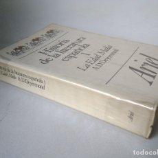 Libros de segunda mano: A.D. DEYERMOND. HISTORIA DE LA LITERATURA ESPAÑOLA. 1. LA EDAD MEDIA. Lote 177938238
