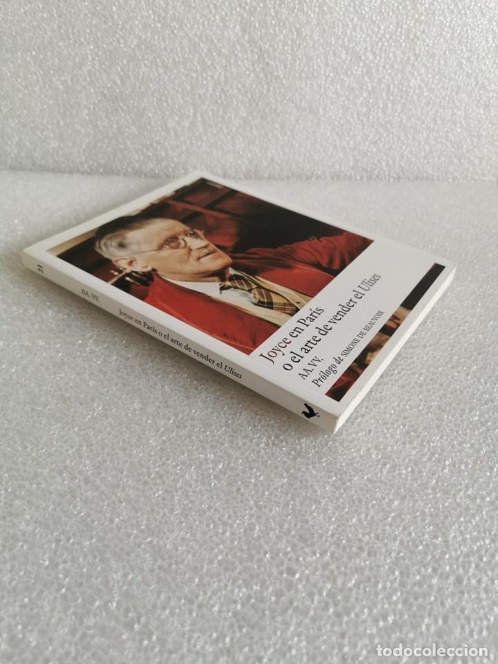 Libros de segunda mano: JOYCE EN PARÍS O EL ARTE DE VENDER EL ULISES - PRÓLOGO DE SIMONE DE BEAUVOIR, MUY BUEN ESTADO - Foto 2 - 177938498