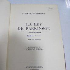 Libros de segunda mano: LA LEY DE PARKISON Y OTROS ENSAYOS. C.NOTHCOTE PARKISON. 3º EDICION. EDICONES ARIEL. Lote 177987912