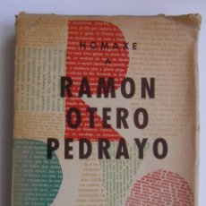 Libros de segunda mano: HOMAXE A RAMON OTERO PEDRAYO. DEDICADO AUTOR. ED. GALAXIA 1958. 346 P. EN GALLEGO. DEBIBL. Lote 178027909