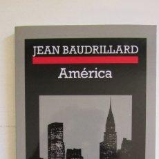 Libros de segunda mano: AMÉRICA JEAN BAUDRILLARD ANAGRAMA CRÓNICAS. Lote 178268856
