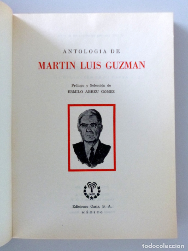 Libros de segunda mano: MARTÍN LUIS GUZMAN // ANTOLOGÍA // PRÓLOGO DE ERMILO ABREU GÓMEZ // MÉXICO // 1970 - Foto 3 - 178373457