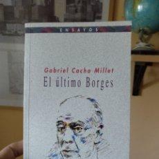 Livres d'occasion: GABRIEL CACHO MILLET, EL ÚLTIMO BORGES, BIBLIOTECA NUEVA 2004. Lote 178573355