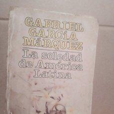 Libros de segunda mano: GABRIEL GARCÍA MÁRQUEZ /LA SOLEDAD DE AMÉRICA LATINA/ ARTE Y SOCIEDAD HAVANA 1990. Lote 178970673