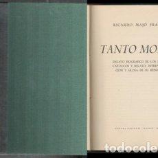 Libros de segunda mano: TANTO MONTA, MOTA TANTO. - MAJO FRAMIS, RICARDO - . Lote 178973265
