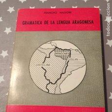 Libros de segunda mano: GRAMATICA DE LA LENGUA ARAGONESA FRANCISCO NAGORE. Lote 178986998