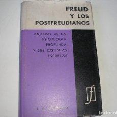 Libros de segunda mano: FREUD Y LOS POSTFREUDIANOS.- BROWN.-COMPAÑÍA GENERAL FABRIL.-BUENOS AIRES, 1963. Lote 179007930