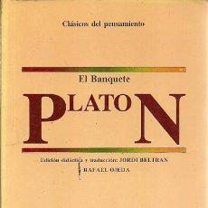 Libros de segunda mano: EL BANQUETE PLATON JORDI BELTRAN ALHAMBRA. Lote 179067017