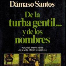 Libros de segunda mano: DE LA TURBA GENTIL... Y DE LOS NOMBRES. Lote 179146487