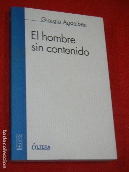 EL HOMBRE SIN CONTENIDO, DE GIORGIO AGAMBEN - ED.ALTERA 1998 (Libros de Segunda Mano (posteriores a 1936) - Literatura - Ensayo)