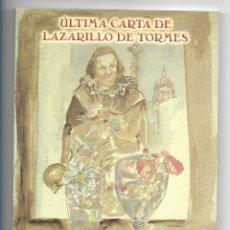 Libros de segunda mano: ULTIMA CARTA DE LAZARILLO DE TORMES. JUAN LUIS FUENTES LABRADOR. DIBUJOS MIGUEL ELIAS. GLOBALIA 2003. Lote 180027005