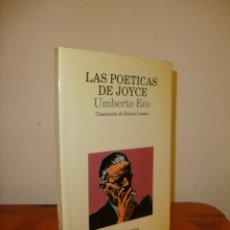 Libros de segunda mano: LAS POÉTICAS DE JOYCE - UMBERTO ECO - LUMEN, MUY BUEN ESTADO. Lote 180075838