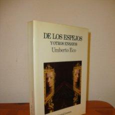 Libros de segunda mano: DE LOS ESPEJOS Y OTROS ENSAYOS - UMBERTO ECO - LUMEN, MUY BUEN ESTADO. Lote 180077751