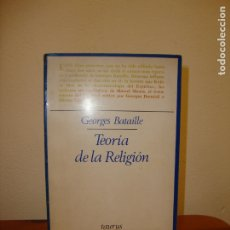 Libros de segunda mano: TEORIA DE LA RELIGION - GEORGES BATAILLE - TAURUS EDICIONES. Lote 180085753