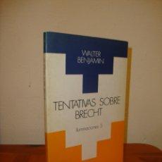 Libros de segunda mano: TENTATIVAS SOBRE BRECHT. ILUMINACIONES, 3 - WALTER BENJAMIN - TAURUS, MUY BUEN ESTADO. Lote 180092838