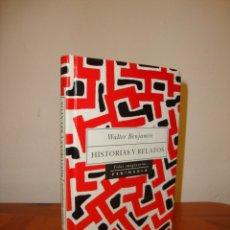 Libros de segunda mano: HISTORIAS Y RELATOS - WALTER BENJAMIN - PENÍNSULA, MUY BUEN ESTADO. Lote 180094252