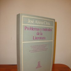 Libros de segunda mano: PROBLEMAS Y MÉTODOS DE LA LITERATURA - JOSÉ ALSINA CLOTA - ESPASA, MUY BUEN ESTADO. Lote 180096232