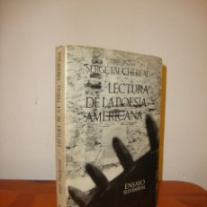 Libros de segunda mano: LECTURA DE LA POESÍA AMERICANA - SERGE FAUCHEREAU - SEIX BARRAL. Lote 180099121