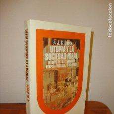Libros de segunda mano: UTOPÍA Y LA SOCIEDAD IDEAL. ESTUDIO DE LA LITERATURA UTÓPICA INGLESA, 1516-1700 - J. C. DAVIS - FCE. Lote 180137647
