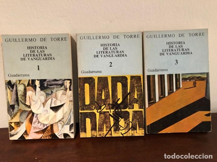 HISTORIA DE LAS LITERATURAS DE VANGUARDIA. GUILLERMO DE TORRE. GUADARRAMA. 3 VOLÚMENES. COMPLETA (Libros de Segunda Mano (posteriores a 1936) - Literatura - Ensayo)