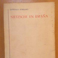 Libros de segunda mano: NIETZSCHE EN ESPAÑA / GONZALO SOBEJANO / GREDOS. 1967. Lote 180324938