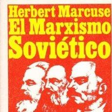 Libros de segunda mano: EL MARXISMO SOVIÉTICO. HERBERT MARCUSE. Lote 180461662