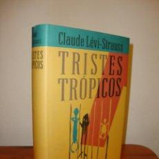 Livres d'occasion: TRISTES TRÓPICOS - CLAUDE LÉVI-STRAUSS - CÍRCULO DE LECTORES, MUY BUEN ESTADO. Lote 180513967