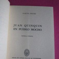 Livres d'occasion: JUAN QUINQUIN EN PUEBLO MOCHO SAMUEL FEIJOO PRIMERA EDICION 1964. Lote 180933338