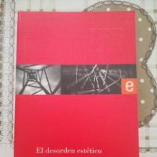 Libros de segunda mano: EL DESORDEN ESTÉTICO - GERARD VILAR. Lote 181170016