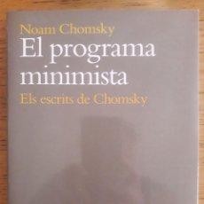 Libros de segunda mano: EL PROGRAMA MINIMISTA. ELS ESCRITS DE CHOMSKY / NOAM CHOMSKY / EDI. ARIEL LINGÜÍSTICA / 1ª EDICIÓN 1. Lote 181448181